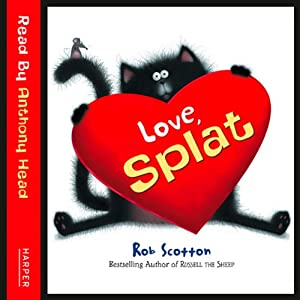 Love, Splat | [Rob Scotton]