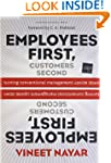 Employees First, Customers Second: Tu...