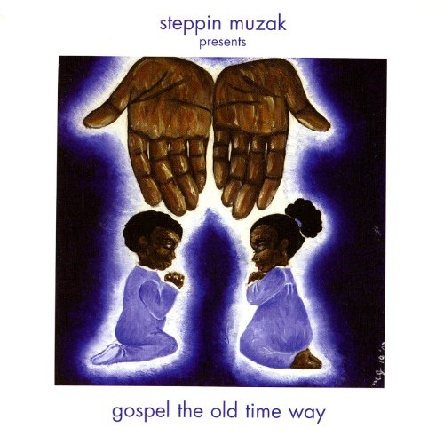 Gospel The Old Time Way