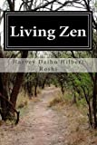 Living Zen: The Diary of an American Zen Priest