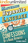 Mastering Hypnotic Language - Further...