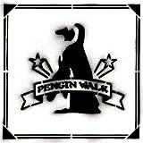 PENGIN WALK