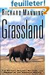 Grassland: The History, Biology, Poli...