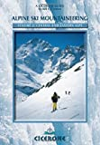 Acquista Alpine Ski Mountaineering: Central and Eastern Alps: 2