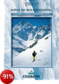 Alpine Ski Mountaineering: Central and Eastern Alps: 2