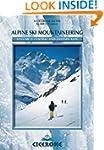 Alpine Ski Mountaineering Vol 2 - Cen...