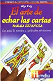 img - for El arte de echar las cartas / The Art of Reading Cards (Spanish Edition) book / textbook / text book