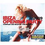 Ibiza Opening Party 2009