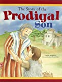 img - for Story of the Prodigal Son book / textbook / text book