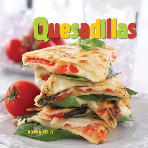 Quesadillas (NONE) by Donna Kelly