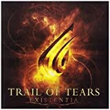 echange, troc Trail Of Tears - Existentia