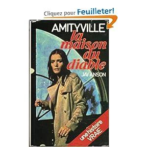 La maison du diable amityville jay anson for Amityville la maison du diable livre