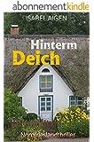 Hinterm Deich: Nordfriesland-Thriller (German Edition)