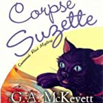 Corpse Suzette: Savannah Reid, Book 11 (       UNABRIDGED) by G. A. McKevett Narrated by Dina Pearlman