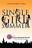 Single Girl Summer