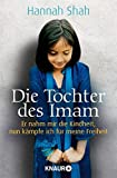 Image de Die Tochter des Imam: Er nahm mir die Kindheit, nun kämpfe ich für meine Freiheit