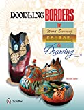 img - for Doodling Borders for Wood Burning, Gourds, & Drawing book / textbook / text book