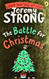 Jeremy Strong The Battle for Christmas (Cosmic Pyjamas)