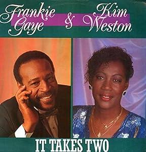 "It Takes Two - Frankie Gaye And Kim Weston 12"""
