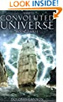 Convoluted Universe: Book Three (Conv...