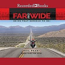 Far and Wide: Bring That Horizon to Me | Livre audio Auteur(s) : Neil Peart Narrateur(s) : Paul Hecht