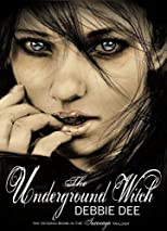 The Underground Witch (Incenaga Trilogy)