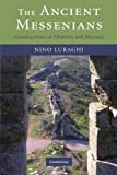 The Ancient Messenians: Constructions of Ethnicity and Memory (0521349532) by Luraghi, Nino