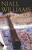 The Fall of Light (0330487000) by Williams, Niall