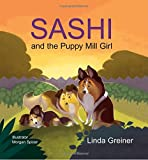 Sashi and the Puppy Mill Girl