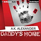 Daddy's Home | [A. K. Alexander]