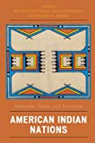Image of American Indian Nations: Yesterday, Today, and Tomorrow (Contemporary Native American Communities)