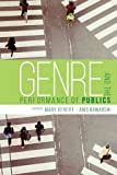 img - for Genre and the Performance of Publics book / textbook / text book
