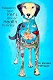Releasing Your Pet's Hidden Health Potential