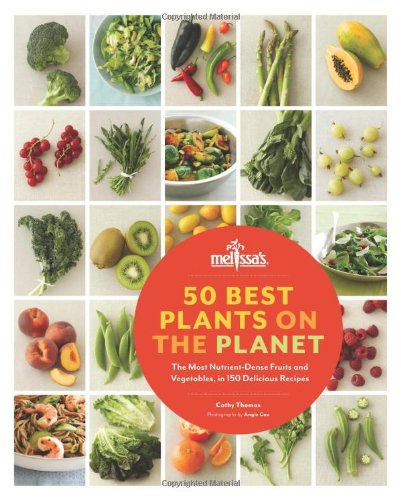 50 Best Plants on the Planet: The Most Nutrient-Dense Fruits and Vegetables, in 150 Delicious Recipes (Healing Fruits And Vegetables compare prices)