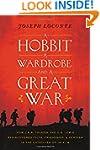 A Hobbit, a Wardrobe, and a Great War...
