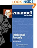 Emanuel Law Outlines: Intellectual Property, 2012 Edition