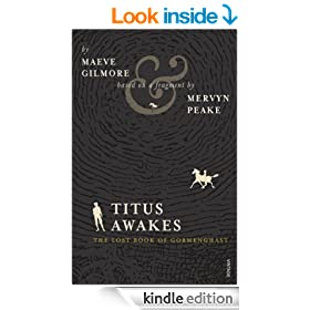 Titus Awakes: The Lost Book of Gormenghast (Gormenghast Trilogy 4)