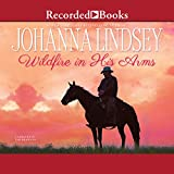 Wildfire in His Arms (Unabridged)