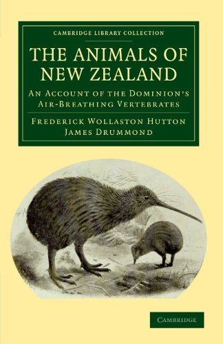 the-animals-of-new-zealand-an-account-of-the-dominions-air-breathing-vertebrates-cambridge-library-c