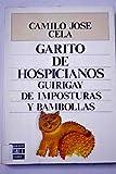 Garito de hospicianos: Guirigay de imposturas y bambollas (Literaria) (Spanish Edition) (8401380685) by Cela, Camilo Jose