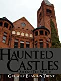 img - for Haunted Castles Around The World book / textbook / text book