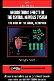 Neurosteroid Effects in the Central Nervous System: The Role of the GABA-A Receptor (Frontiers in Neuroscience)