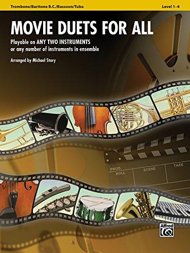 Movie Duets for All: Trombone, Baritone B.C., Bassoon, Tuba (Instrumental Ensembles for All) PDF