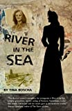 img - for River in the Sea book / textbook / text book