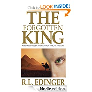 The Forgotten King (Private Investigator Andrew Knight Mystery Series)