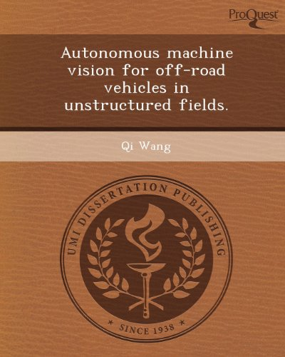 Autonomous Machine Vision for Off-Road Vehicles in Unstructured Fields.
