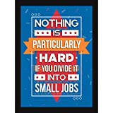 Motivational Posters For Office And Home Decor - Framed Quote For Inspiration - Nothing Is Hard