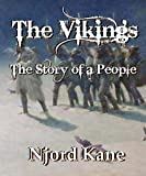 The Vikings: The Story of a People