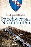 Das Schwert des Normannen: Roman (Knaur TB)