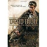 Dead Iron: The Age of Steam (Cedar Hunt) ~ Devon Monk